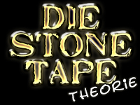 Stone Tape Theorie
